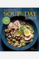 Soup of the Day: 365 Recipes for Every Day of the Year (Williams-Sonoma) Kindle Edition