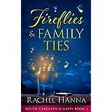 Fireflies & Family Ties (South Carolina Sunsets Book 3)