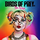 Birds Of Prey: The Album Ost
