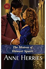 The Mistress Of Hanover Square (A Season in Town Book 3) Kindle Edition