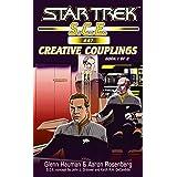 Star Trek: Creative Couplings, Book 1 (Star Trek: Starfleet Corps of Engineers 47)