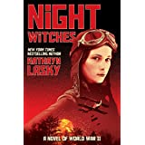 NIGHT WITCHES A NOVEL OF WWII