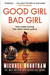 Good Girl, Bad Girl: The year's most heart-stopping psychological thriller (Cyrus Haven) Kindle Edition