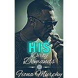 His Dirty Demands: BBW Romance (Dirty Billionaires Book 1)