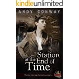 Station at the End of Time: The time travel saga that spans a century (Touchstone Book 4)