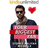 Your Biggest Fan (The Fan Series Book 1)