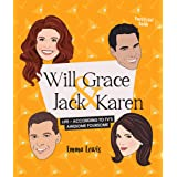 Will & Grace & Jack & Karen: Life – according to TV's awesome foursome