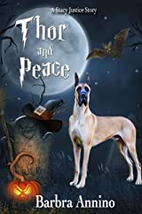 Thor and Peace: A Stacy Justice Spin-off (Stacy Justice Mysteries) Kindle Edition
