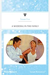 A Wedding In The Family (Back to the Ranch Book 4) Kindle Edition