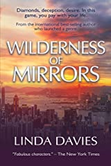 Wilderness of Mirrors: Diamonds, deception, desire. In this game, you pay with your life. Kindle Edition