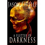 A Flutter of Darkness: 15 Dark Tales