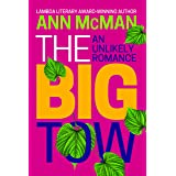 The Big Tow: An Unlikely Romance (Consortium Book Sales) (English Edition)