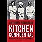 Kitchen Confidential (English Edition)