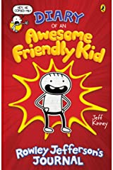 Diary of an Awesome Friendly Kid: Rowley Jefferson's Journal Kindle Edition