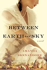 Between Earth and Sky Kindle Edition