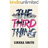 The Third Thing: A Novel