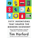 50 Inventions That Shaped the Modern Economy