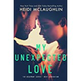 My Unexpected Love (The Beaumont Series: Next Generation Book 2)