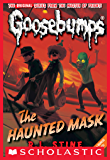 The Haunted Mask (Classic Goosebumps #4) (English Edition)