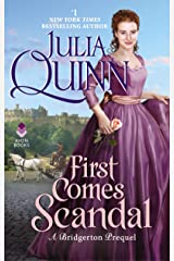 First Comes Scandal: A Bridgerton Prequel Kindle Edition