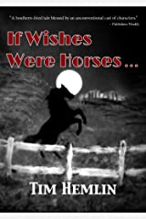 If Wishes Were Horses... (The Neil Marshall Mysteries Book 1) Kindle Edition