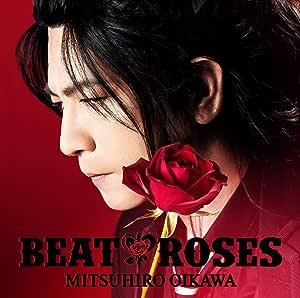 【Amazon.co.jp限定】BEAT & ROSES(CD+DVD)(初回限定盤A)(BEAT & ROSES オリジナルA5クリアファイル付)
