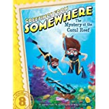 The Mystery at the Coral Reef (Greetings from Somewhere Book 8)