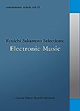 commmons: schola vol.13  Ryuichi Sakamoto Selections:Electronic Music commmons schola