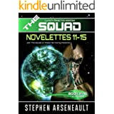 THE SQUAD 11-15: (Novelettes 11-15) (THE SQUAD Series Book 3)