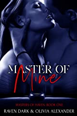 Master of Mine (Masters Of Haven Book 1) Kindle Edition