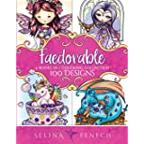 Faedorables Coloring Collection: 100 Designs: 24