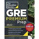 Princeton Review GRE Premium Prep, 2022: 7 Practice Tests + Review & Techniques + Online Tools (Graduate School Test Preparat