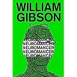 Neuromancer (Sprawl Trilogy Book 1) (English Edition)