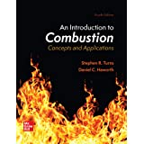 Loose Leaf for an Introduction to Combustion: Concepts and Applications