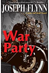 War Party (A John Tall Wolf Novel Book 2) Kindle Edition