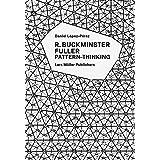R. Buckminster Fuller: Pattern-Thinking