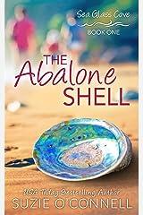 The Abalone Shell (Sea Glass Cove Book 1) Kindle Edition