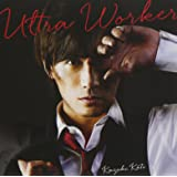 Ultra Worker (初回限定盤)