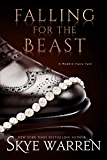 Falling for the Beast (A Modern Fairy Tale Duet Book 2) (Eng…