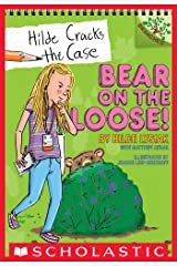 Bear on the Loose!: A Branches Book (Hilde Cracks the Case #2) Kindle Edition