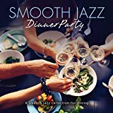 Smooth Jazz Dinner Party (Various Artists)