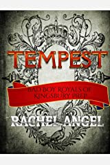 Tempest: A High School Bully Romance (Bad Boy Royals of Kingsbury Prep Book 1) Kindle Edition