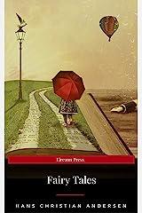 Hans Christian Andersen's Complete Fairy Tales (Eireann Press) Kindle Edition