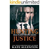 Hunting Justice (Fractured Minds Series Book 3)