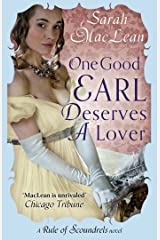 One Good Earl Deserves A Lover: Number 2 in series (The Rules of Scoundrels series) Kindle Edition