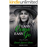 Easy Come, Easy Go: Fifth book in the Daniel Lawson series
