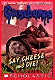 Say Cheese and Die! (Classic Goosebumps #8) (English Edition)