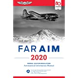 FAR/AIM 2020: Federal Aviation Regulations/Aeronautical Information Manual (FAR/AIM Series) (English Edition)