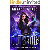 Outgrow: Keeper of the North (Spellslingers Academy of Magic Book 10)