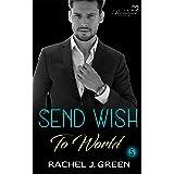 Send Wish To World (Book 5): Suspense, Medical, Doctor, Friendship Romance Story